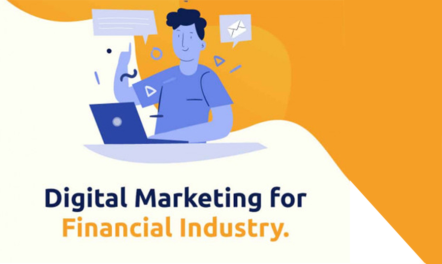 Digital Marketing for Financial Industry
